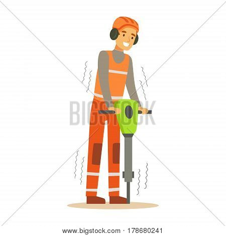 Road Worker In Headphones Working With Jackhammer , Part Of Roadworks And Construction Site Series Of Vector Illustrations. Flat Cartoon Drawings With Professional City Streets Maintenance Scenes .