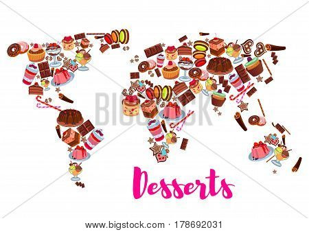Cake desserts world map. Cake, cupcake, chocolate, fruit cream dessert, donut, cookie, candy, muffin, ice cream, gingerbread biscuit, macaron and berry pudding map silhouette for sweet food design