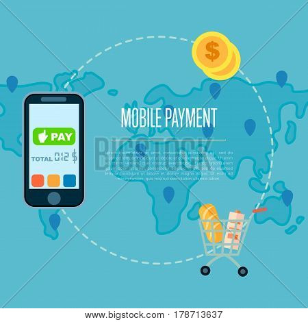 Mobile payment concept vector illustration. NFC payment technology, money transferring via smartphone, online banking and shopping, ecommerce. Mobile payment transaction service banner with world map