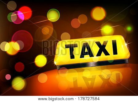 Yellow taxi sign on the car against the lights of the night city