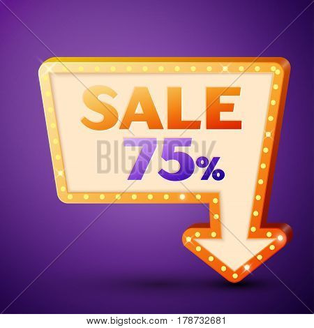 Retro billboard with shining lamps and arrow with inscription sale 75 percent discounts on purple background. Business banner, shopping promotion poster, bright signboard. Vector illustration