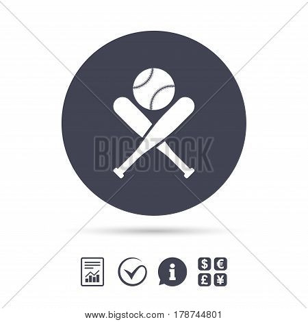 Baseball bats and ball sign icon. Sport hit equipment symbol. Report document, information and check tick icons. Currency exchange. Vector