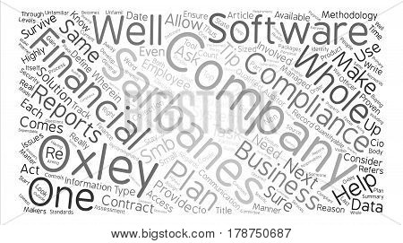 Is Your Business Compliant With Sarbanes Oxley Standards text background word cloud concept