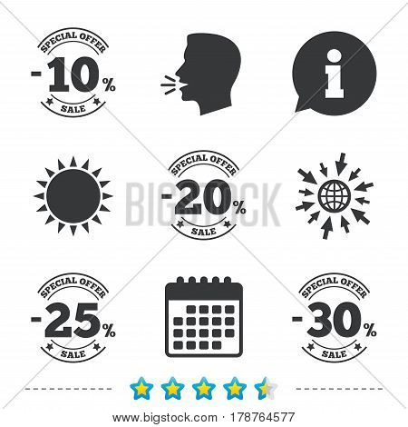 Sale discount icons. Special offer stamp price signs. 10, 20, 25 and 30 percent off reduction symbols. Information, go to web and calendar icons. Sun and loud speak symbol. Vector