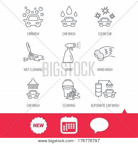 Car wash icons. Automatic cleaning station linear signs. Bucket with foam bubbles, sponge and spray flat line icons. New tag, speech bubble and calendar web icons. Vector