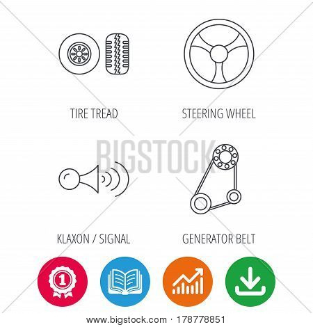 Klaxon signal, tire tread and steering wheel icons. Generator belt linear sign. Award medal, growth chart and opened book web icons. Download arrow. Vector