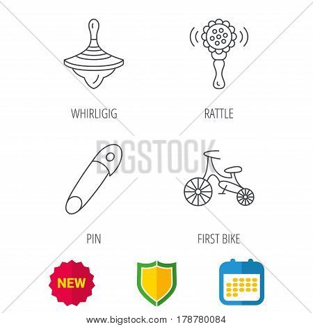 First bike, whirligig and rattle toy icons. Pin linear sign. Shield protection, calendar and new tag web icons. Vector