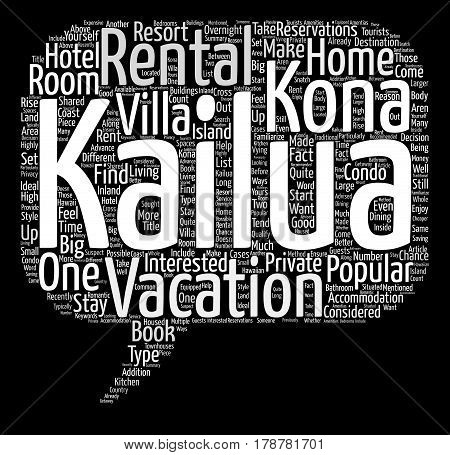 Kailua Kona Rentals What Are They Word Cloud Concept Text Background