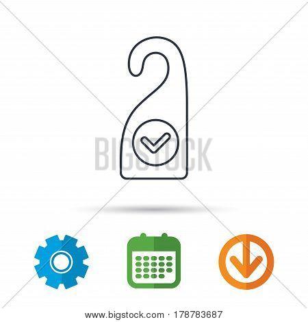 Clean room icon. Hotel door hanger sign. Maid service symbol. Calendar, cogwheel and download arrow signs. Colored flat web icons. Vector