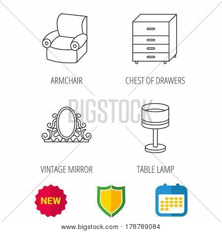 Vintage mirror, table lamp and armchair icons. Chest of drawers linear sign. Shield protection, calendar and new tag web icons. Vector