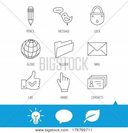 Pencil, press hand and world globe icons. Bird message, social network and mail linear signs. Contacts, like and folder icons. Light bulb, speech bubble and leaf web icons. Vector