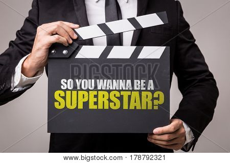 So You Wanna Be a Superstar?