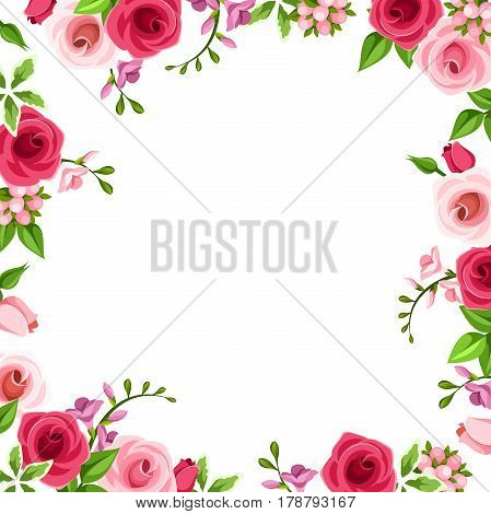 Vector background frame with red and pink roses and freesia flowers.
