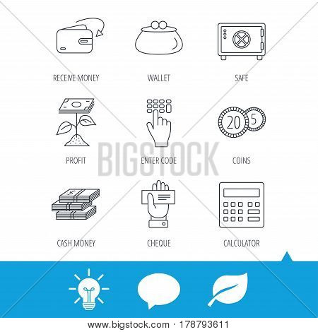 Cash money, safe box and calculator icons. Safe box, cheque and dollar usd linear signs. Profit investment, wallet and coins icons. Light bulb, speech bubble and leaf web icons. Vector