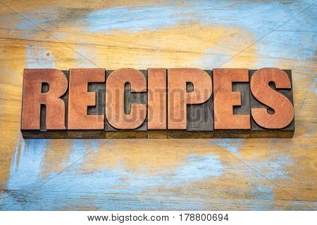 recipes  banner - word in vintage letterpress wood type blocks stained by red ink