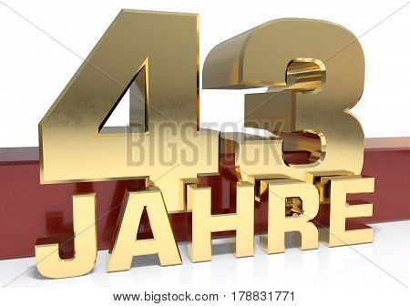 Golden digit forty three and the word of the year. Translated from the German - years.3D illustration
