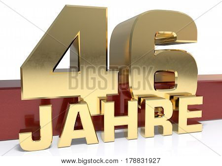 Golden digit forty six and the word of the year. Translated from the German - years.3D illustration