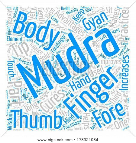 Mudras For Good Health text background word cloud concept