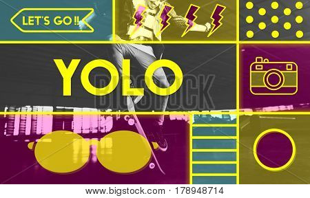 Youth Carefree Yolo Live Your Life Lifestyle