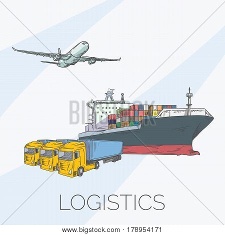 Logistics sign with plane, truck, container and ship vector illustration