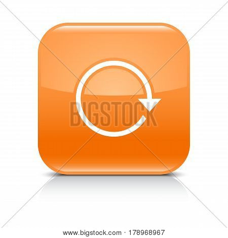 Orange icon with white arrow repeat reload refresh rotation sign. Set 01. Rounded square button with gray reflection black shadow on white background. Vector illustration web design in 8 eps
