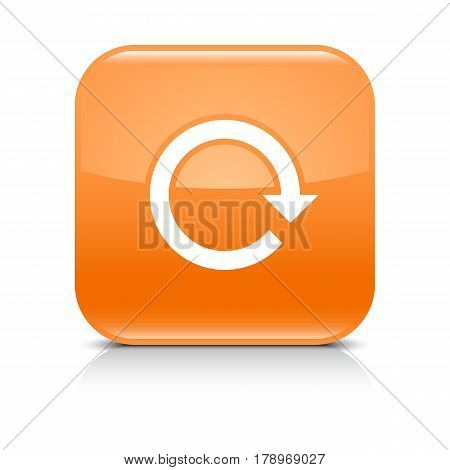 Orange icon with white arrow repeat reload refresh rotation sign. Set 02. Rounded square button with gray reflection black shadow on white background. Vector illustration web design in 8 eps