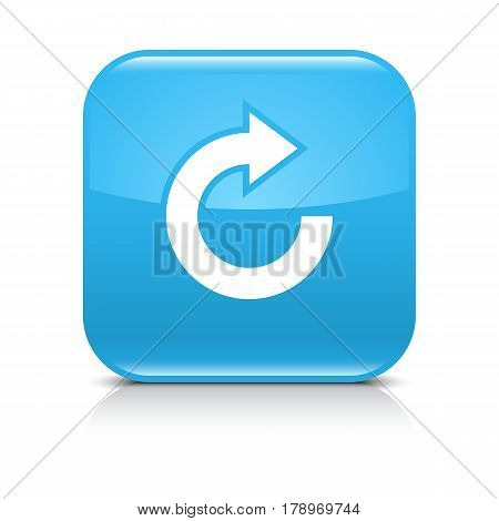 Blue icon with white arrow repeat reload refresh rotation sign. Set 05. Rounded square button with gray reflection black shadow on white background. Vector illustration web design in 8 eps