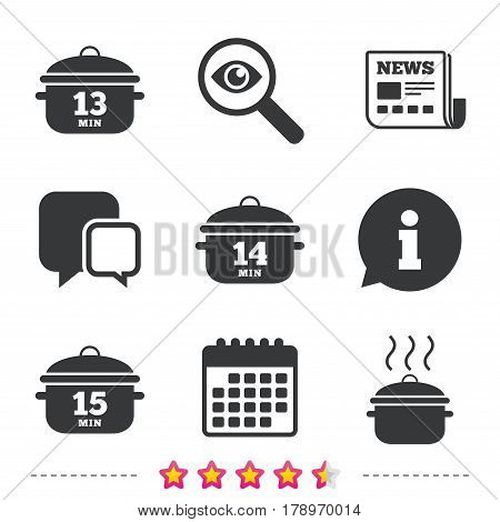 Cooking pan icons. Boil 13, 14 and 15 minutes signs. Stew food symbol. Newspaper, information and calendar icons. Investigate magnifier, chat symbol. Vector