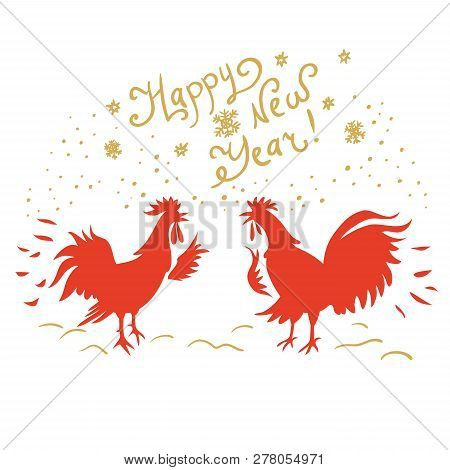 Roosters Image With Text Isolated On White Background. Design For Chinese New Year