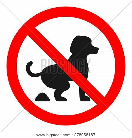 No Dog Fouling Sign. Isolated On White Background. Vector.