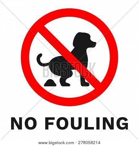 No Dog Fouling Sign. Sticker With Inscription. Vector.