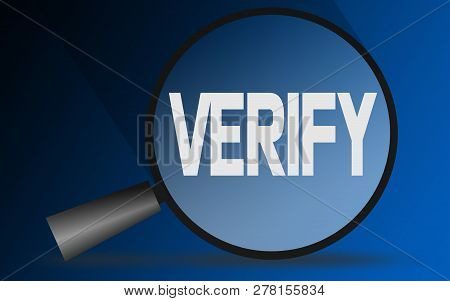 Verify Word With Magnifying Glass, 3d Rendering