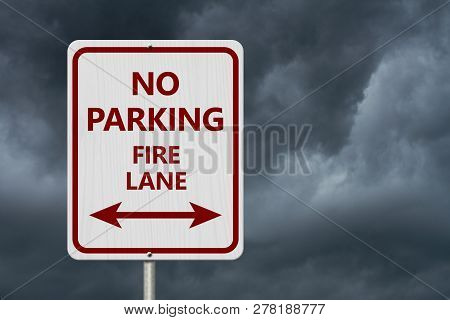 Red And White No Parking Sign,white Highway Sign With Text No Parking Fire Lane With Arrow With Stor