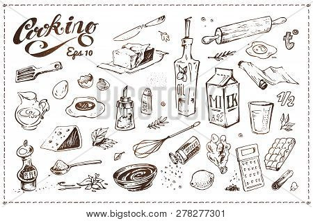 Cooking Food Illustrations Set. Hand Drawn Vector Sketches Of Kitchenware, Tools And Ingredients For