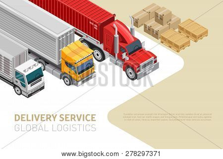 Isometric Style Of Trucks On Webpage With Modern Delivery Service And Global Logistics