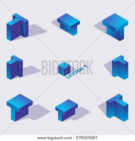 Vector Collection With Isometric 3d Blue Letters T Or Te Of Cyrillic Script In Various Foreshortenin