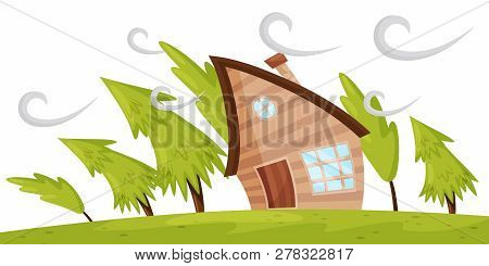 Flat Vector Scene With House And Fir Trees Blowing Away By Strong Wind. Powerful Windstorm. Natural