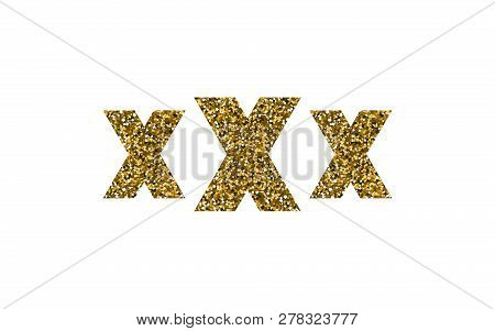 Xxx Vector Illustration. Icon With Gold Sequins. Sex Shops. Erotic Symbol.