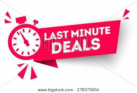 Vector Illustration Last Minute Deal Button, Flat Label Flag Sign, Alarm Clock Countdown Logo