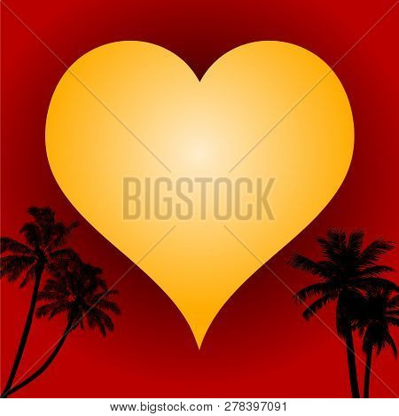 Valentine Yellow Love Heart Over Red Background With Tropical Palm Tree Silhouettes