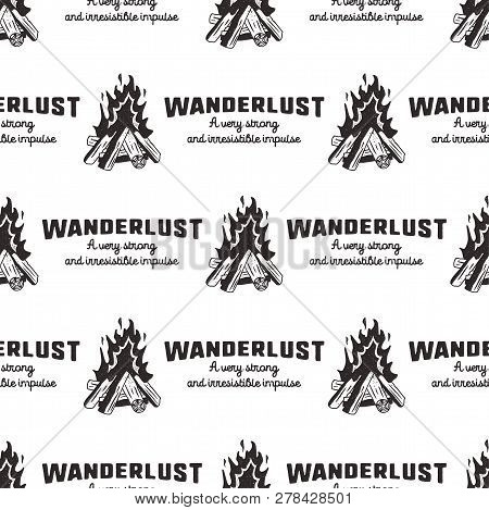 Wanderlust Pattern Design - Outdoors Adventure Seamless Background With Campfire And Wanderlust Quot