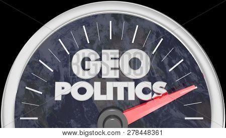 Geopolitics Speedometer Words 3d Illustration