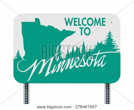 Vector Illustration Of The Welcome To Minnesota Green And White Road Sign