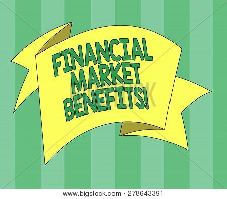 Handwriting Text Financial Market Benefits. Concept Meaning Contribute To The Health And Efficacy Of
