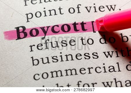 Fake Dictionary, Dictionary Definition Of The Word Boycott. Including Key Descriptive Words.