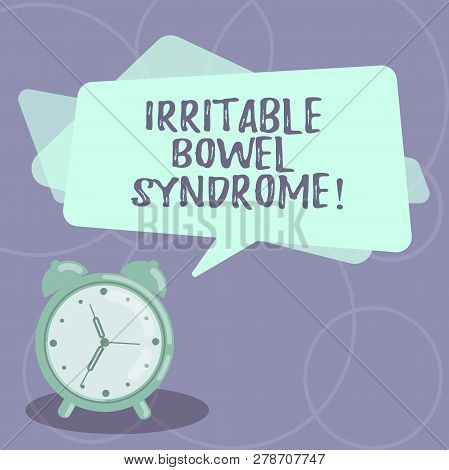 Word writing text Irritable Bowel Syndrome. Business concept for Disorder involving abdominal pain and diarrhea Blank Rectangular Color Speech Bubble Overlay and Analog Alarm Clock. poster