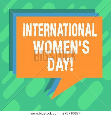 Conceptual Hand Writing Showing International Women S Day. Business Photo Showcasing International C