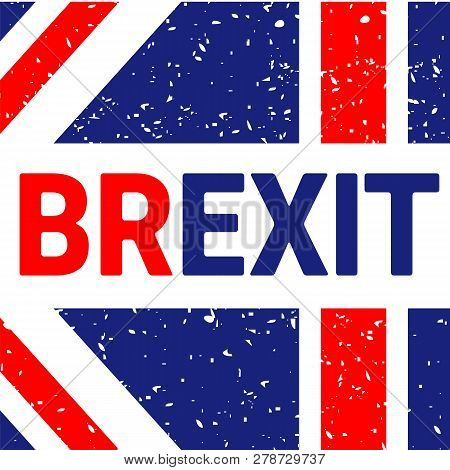Brexit Text Isolated. Referendum theme art sign on white poster