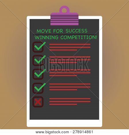 Conceptual Hand Writing Showing Move For Success Winning Competition. Business Photo Text Make The R