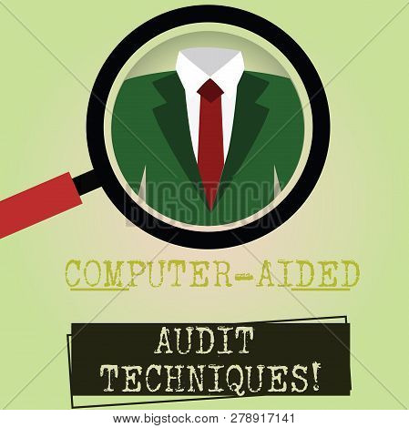 Writing Note Showing Computer Aided Audit Techniques. Business Photo Showcasing Using Computer To Au